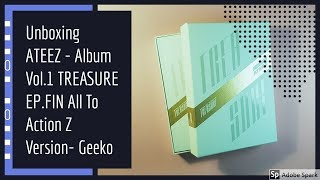 Unboxing ATEEZ - Album Vol.1 TREASURE EP.FIN All To Action Z Version-Geeko