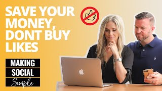 Making Social Simple: Save Your Money and Don't Buy Likes!