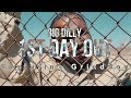 Big Dilly - First Day Out Feat. GrindBoy