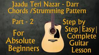 Jaadu Teri Nazar(Darr) | Part 2 | Chords | Strumming | With and Without Capo |Easy step by step