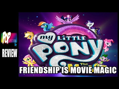 FRIENDSHIP IS MOVIE MAGIC! - My Little Pony The Movie Review