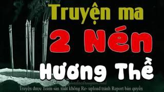 2 Nén Hương Thề - Truyện ma có thật MC Đình Soạn diễn đọc cực hay