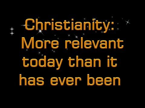 Christianity More important today than ever Mr.Andy Oram Christadelphians