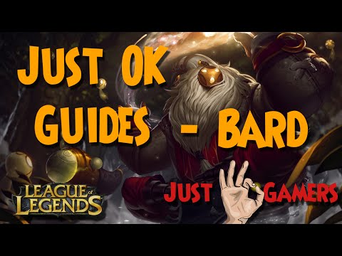 Just OK Guides - Bard