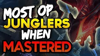 Best JUNGLERS to main? 10 Most OP Junglers when MASTERED (League of Legends)