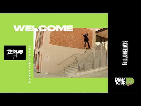 Dew Tour Long Beach 2017 Team Challenge Welcome Zero Skateboards
