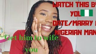 THE TRUTH ABOUT NIGERIAN MEN | 5 WAYS TO HIS HEART
