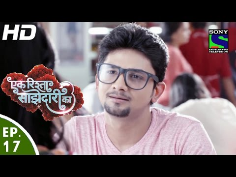 Ek Rishta Saajhedari Ka - एक रिश्ता साझेदारी का - Episode 17 - 30th August, 2016 thumbnail