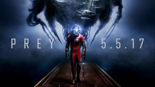 "Prey – Original Game Soundtrack – ""Everything Is Going to Be Ok"""