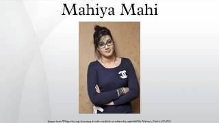Mahiya Mahi