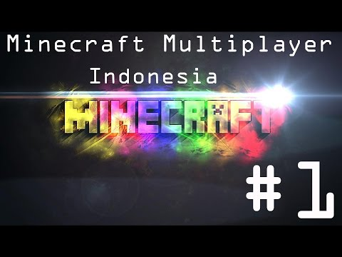 "Minecraft Multiplayer Indonesia - Part 1 ""Mining"" /w Diamond Creeper"