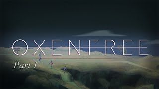 download lagu Oxenfree Part 1 Arriving At The Island No Commentary gratis