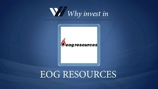 EOG Resources - Why invest in 2015
