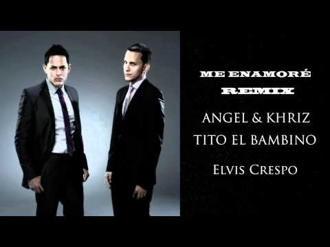 Angel Y Khriz - Me Enamore Remix Ft Tito El Bambino, Elvis Crespo Reggaeton 2011 Letra video