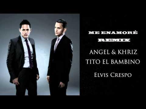 Angel Y Khriz - Me Enamore Remix Ft Tito El Bambino, Elvis Crespo Reggaeton 2011 Letra video