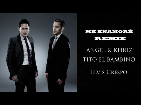 Angel Y Khriz - Me Enamore Remix ft Tito el Bambino, Elvis Crespo REGGAETON 2011 Letra