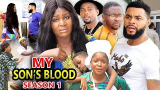 MY SON'S BLOOD SEASON 1 - (New Hit Movie) - 2020 Latest Nigerian Nollywood Movie Full HD