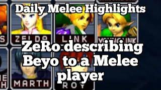 Daily Melee Highlights: ZeRo describing Beyo to a Melee player