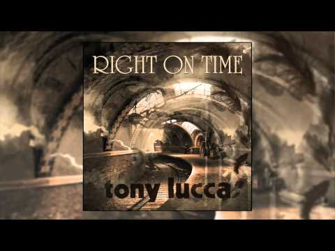 Tony Lucca - Right On Time
