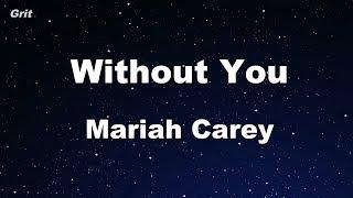 Without You Mariah Carey Karaoke No Guide Melody Instrumental