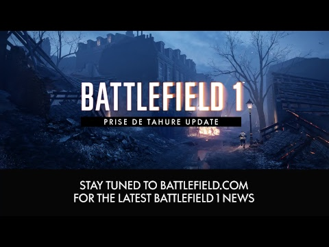 Battlefield 1 Prise de Tahure Update Exclusive Livestream