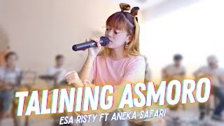 Download lagu Esa Risty - Talining Asmoro (  ANEKA SAFARI)