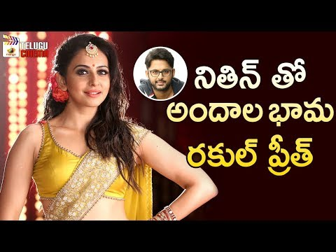 Rakul Preet Singh To Act with Nithin | Chandra Sekhar Yeleti | 2019 Tollywood Latest Updates