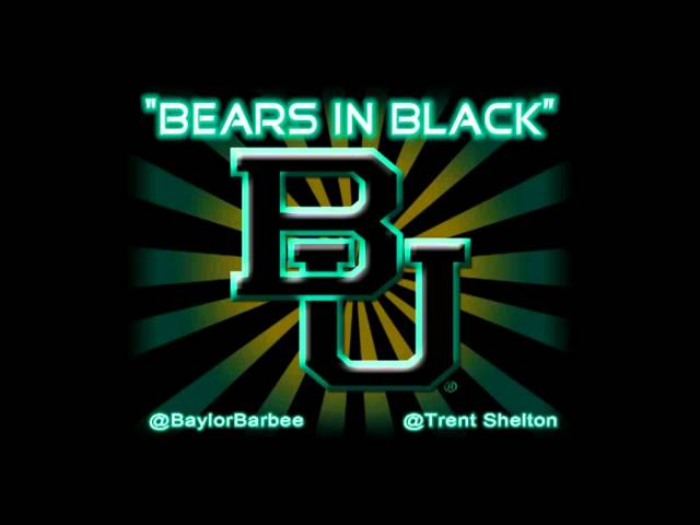 &quot;Bears in Black&quot; - Baylor Barbee ft. Trent Shelton
