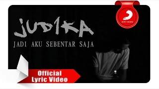 Judika Jadi Aku Sebentar Saja Official Audio