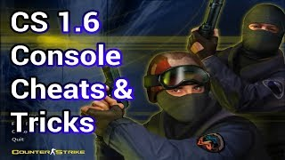 Counter Strike 1.6 console cheats/tricks