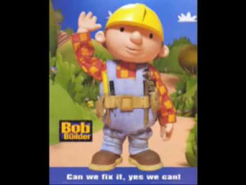 BOB THE BUILDER. ( THE ONE )