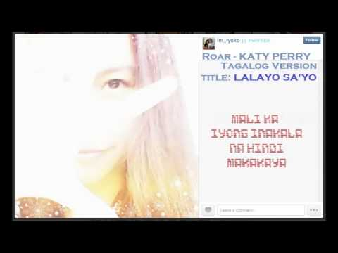 Katy Perry - Roar (with Lyrics Tagalog Version By Ryoko Terashima) video