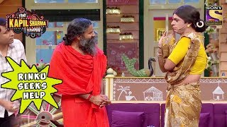 Rinku Seeks Help From Baba Ramdev - The Kapil Sharma Show