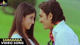 Oye Songs Saradaga Video Song Telugu Latest Video Songs Siddharth Sri Balaji Video