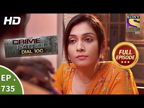 Crime Patrol Dial 100 - Ep 735 - Full Episode - 16th March, 2018 thumbnail