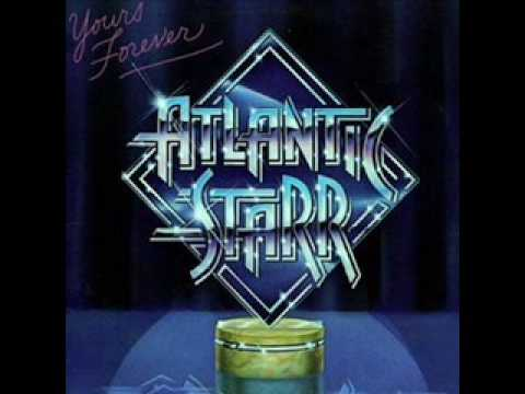 Atlantic Starr Yours Forever Youtube