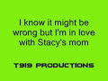 Stacy's Mom Lyrics (Full Song)