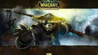 WoW Mists of Pandaria (Pandashan) Private Server Part1-The Monk