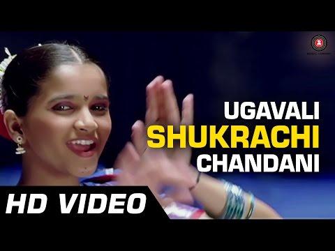 Ugavali Shukrachi Chandani | De Dhakka | Full Song | Aarati Ankalikar | Gauri Vaidya video