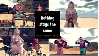 NOTHING STAYS THE SAME | SECOND LIFE