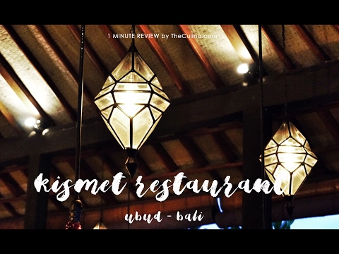 Kismet Restaurant and Lounge Ubud Bali - 1 minute Review