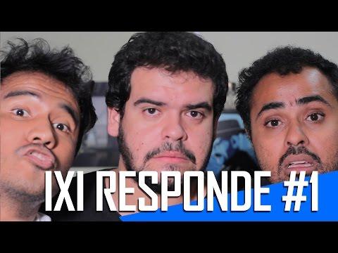 IXI RESPONDE #1 - (Canal ixi)