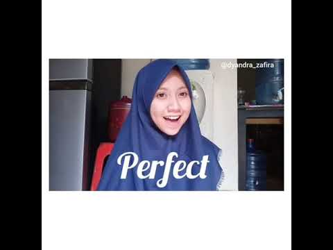 Dyandra zafira - Perfect (cover song)