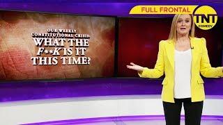 Full Frontal with Samantha Bee | Die wöchentliche Verfassungskrise: Comey-Edition | TNT Comedy