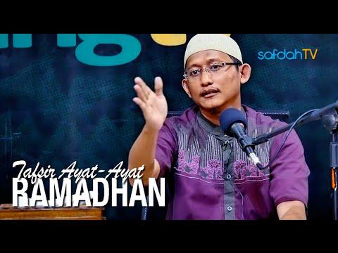Kajian Islam: Tafsir Ayat Ayat Ramadhan - Ustadz Badru Salam, Lc