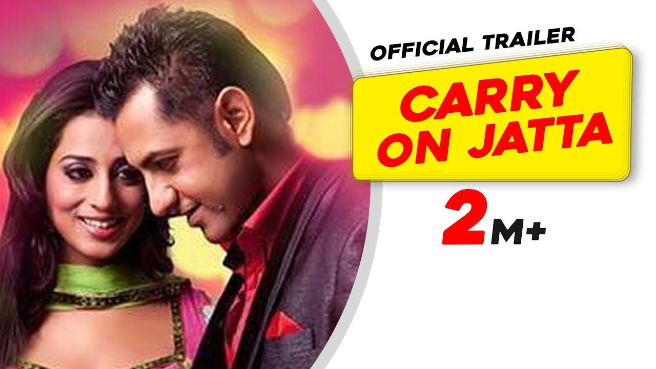 Carry on Jatta - Official Trailer - Gippy Grewal - Punjabi ... Carry On Jatta