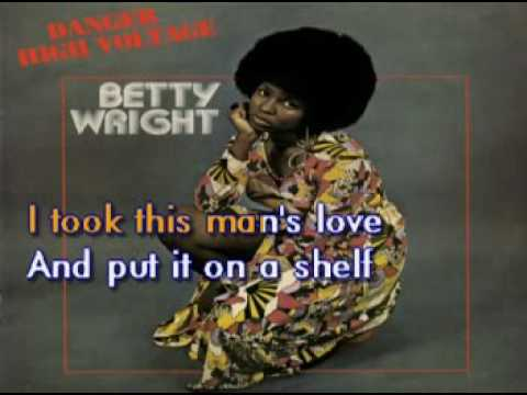 Betty Wright   Clean Up Woman