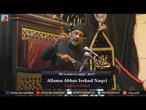 5th Muharram 1439 | 2017 - Allama Abbas Irshad Naqvi (Lucknow) - Northampton (UK)