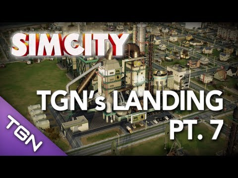  SimCity - TGN's Landing Pt. 7