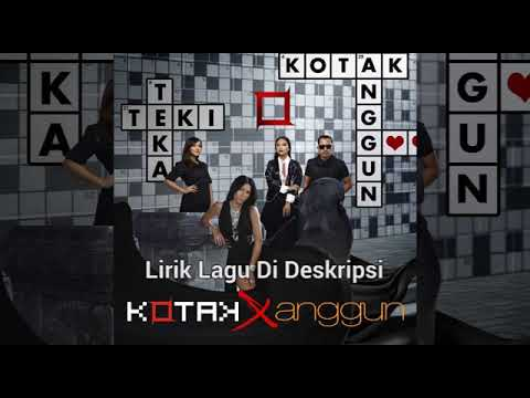 download lagu Kotak feat anggun - teka reki (Official lirik video) gratis